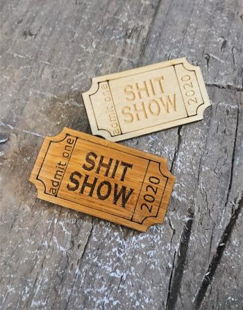Ticket to the Sh*t Show Pin/Brooch by Beams and Bobbins - gothic/alternative jewellery